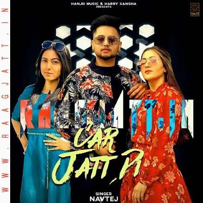 Car Jatt Di by Navtej & Pari Neet lyrics