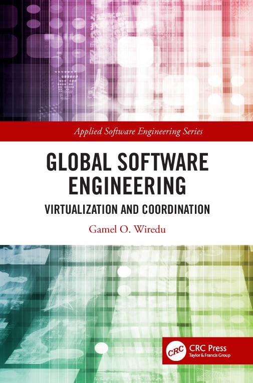 Global Software Engineering Virtualization And Coordination Pdf By Gamel O Wiredu Textile Ebook