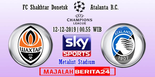 Prediksi Shaktar Donetsk vs Atalanta — 12 Desember 2019