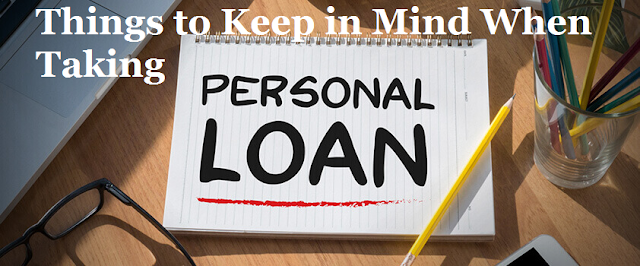 Things to keep in mind when taking a personal loan