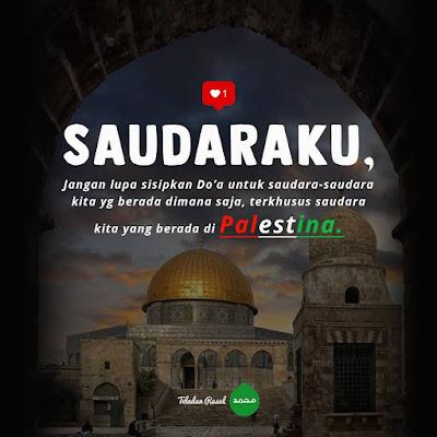 ajakan untuk mendoakan sesama muslim palestina