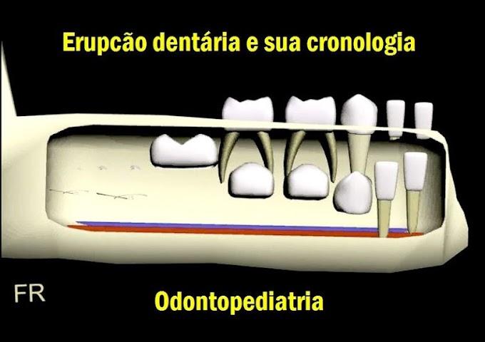 ODONTOPEDIATRIA: Erupcão dentária e sua cronologia