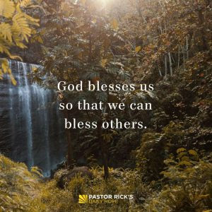 Be Generous Like God Is Generous with You by Rick Warren
