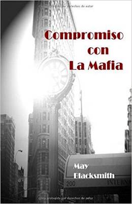 Compromiso con la Mafia – May Blacksmith