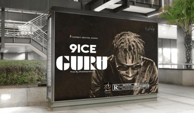 MUSIC: 9ice – Guru