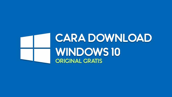Cara download Windows 10