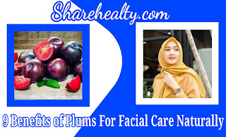 9 Benefits of Plums For Facial Care Naturally
