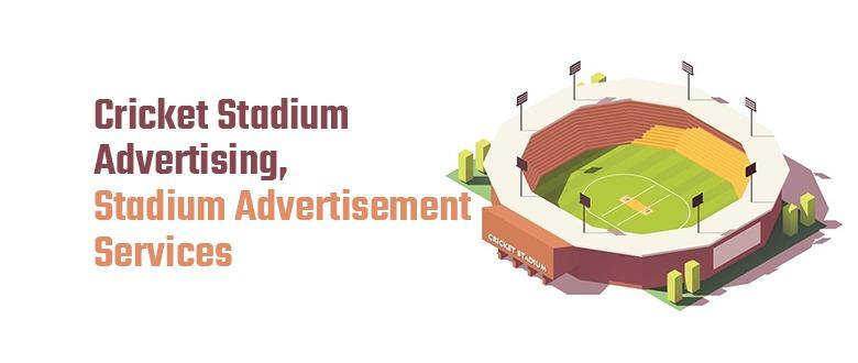 Cricket Stadium Advertising