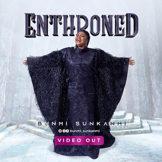 [Video] Enthroned - Bunmi Sunkanmi [IG: @bunmisunkanmi | Twitter: @bunmi_sunkanmi]