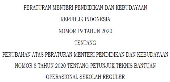 Revisi Juknis BOS Tahun 2020 - Permendikbud No 19 Tahun 2020