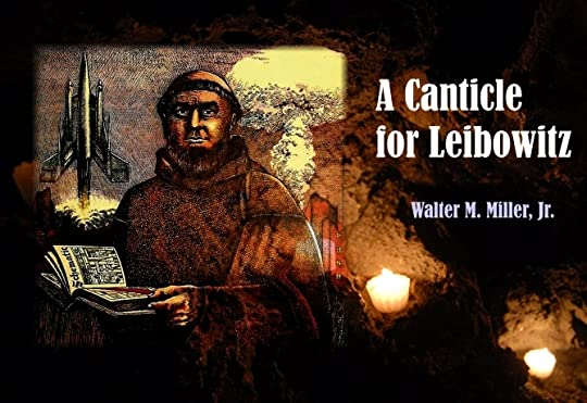 A Canticle for Leibowitz,  Walter M. Miller Jr, Science Fiction, Novel