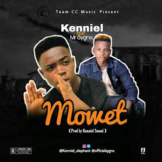 Kenniel feat Mr Sygnx - Mowet