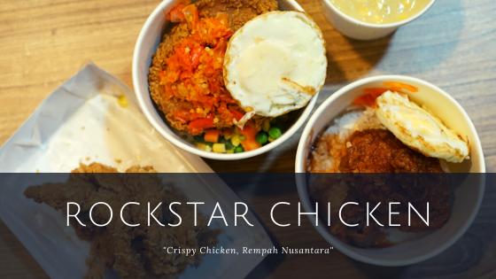 """Rockstar Chicken """"Crispy Chicken, Rempah Nusantara"""""""