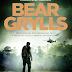 10 Considerações sobre Voo Fantasma, de Bear Grylls ou por que é tiro, porrada e bomba
