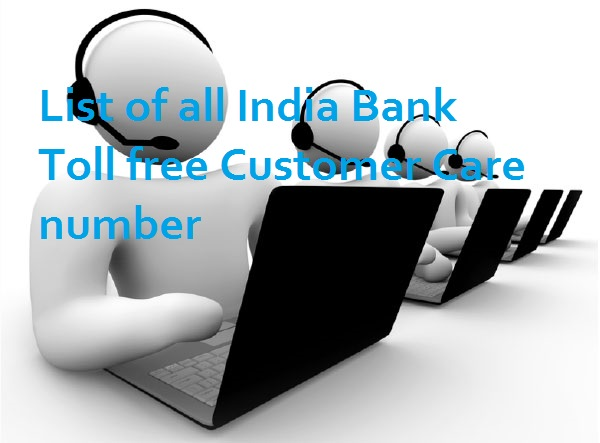 List of all India Bank Toll free Customer Care number