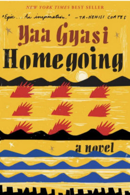 Cover of Homegoing by Yaa Gyasi