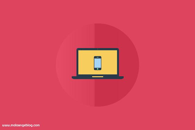 Cara Melihat Tampilan Blog Versi Mobile di Komputer