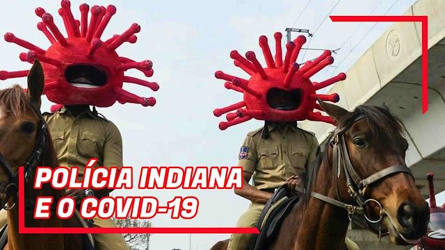 polícia indiana e o corona vírus