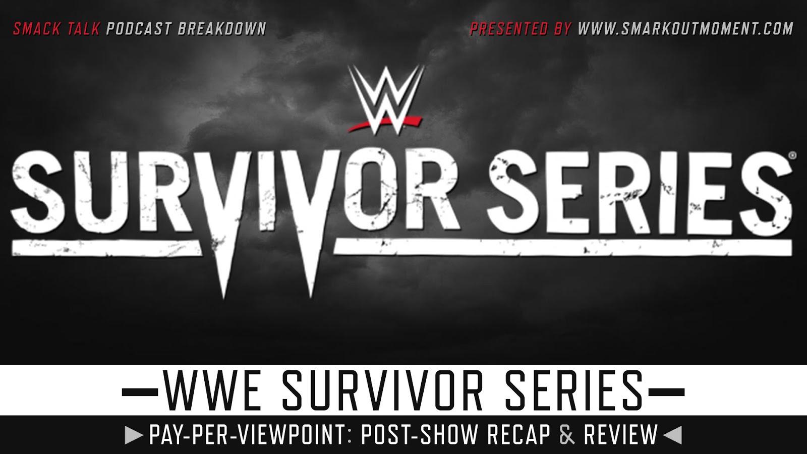 WWE Survivor Series 2019 Recap and Review Podcast