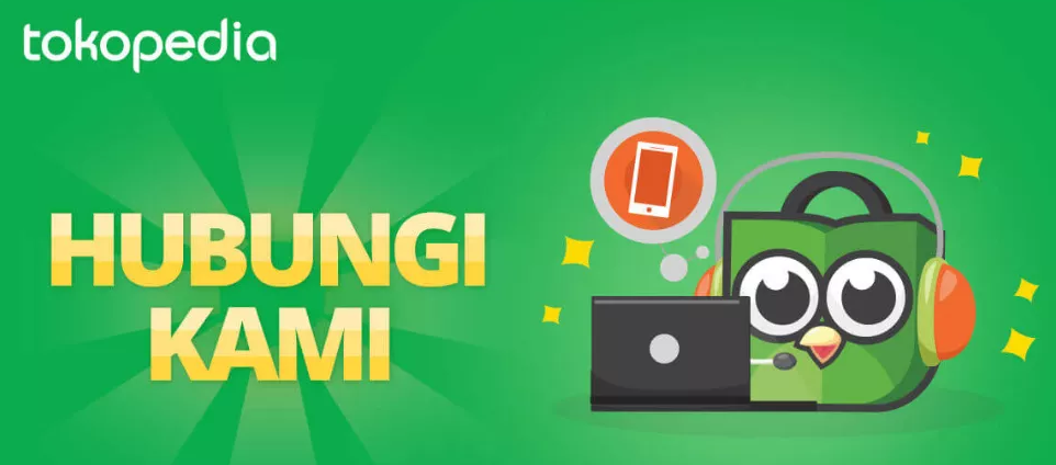 Daftar Call Center Tokopedia Official