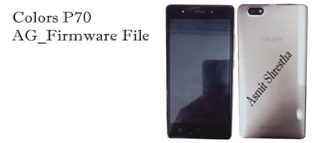 Colors P70 CM2 Read Stock Rom Firmware Flash File.