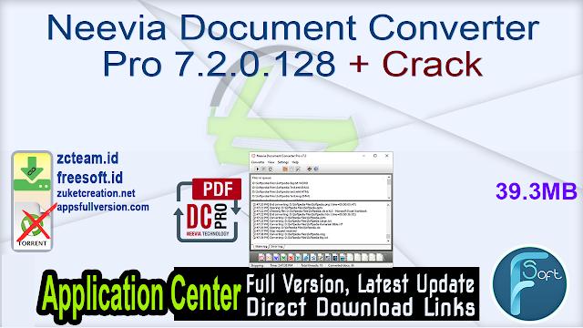 Neevia Document Converter Pro 7.2.0.128 + Crack_ ZcTeam.id