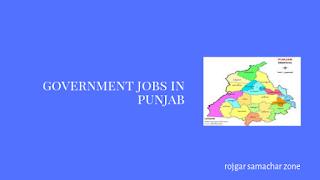 Govt Jobs in Punjab(PB)- Rojgar Samachar