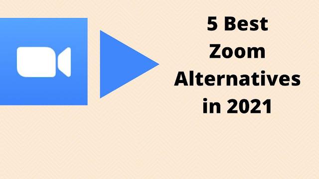 Best Zoom Alternatives 2021