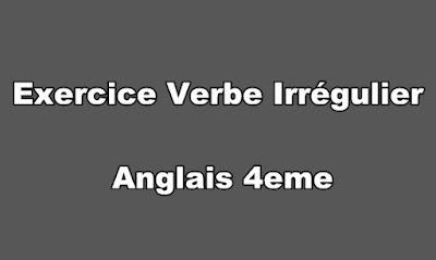 Exercice Verbe Irrégulier Anglais 4eme PDF