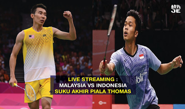 LIVE STREAMING : Thomas Cup Quater Final - Malaysia vs Indonesia