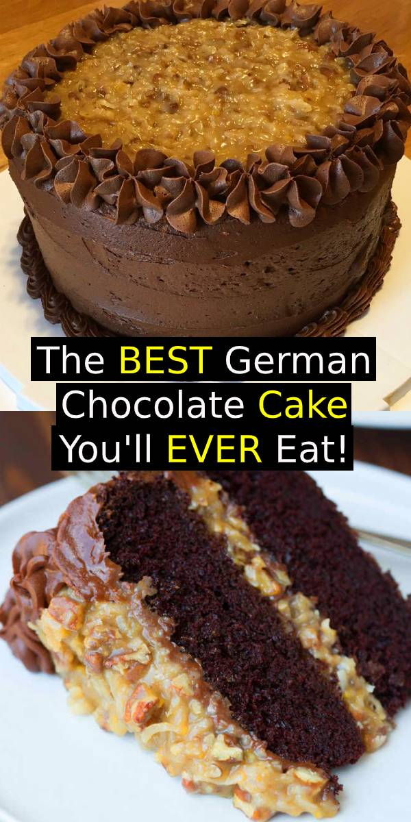 The BEST German Chocolate Cake You'll EVER Eat! #chocolate #cake #chocolatecake #germancake #cakerecipe #desserts