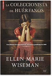 «La coleccionista de huérfanos» de Ellen Marie Wiseman
