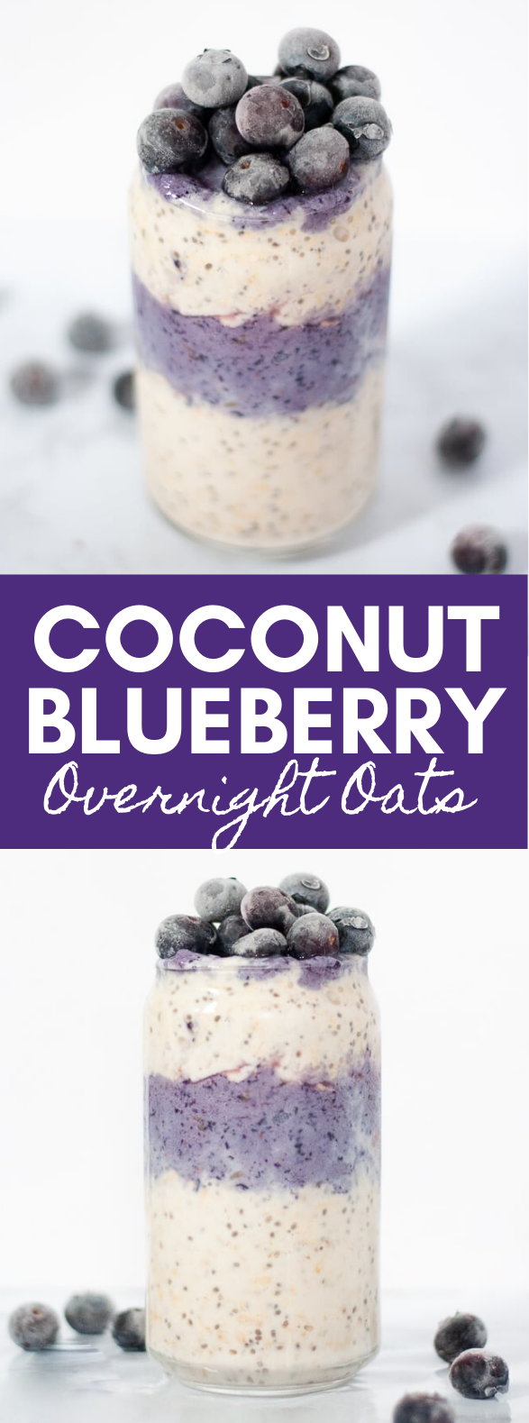 COCONUT BLUEBERRY OVERNIGHT OATS #healthy #breakfast
