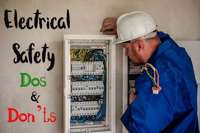 Electrical Safety Dos and Don'ts