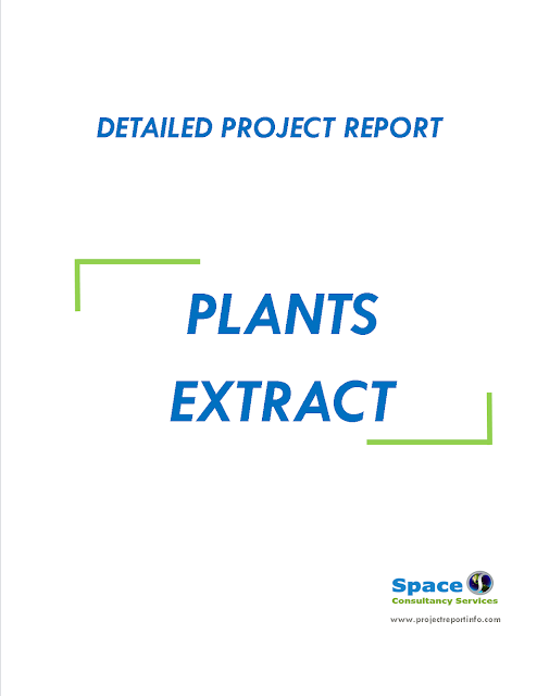 Project Report on Plants Extract Unit