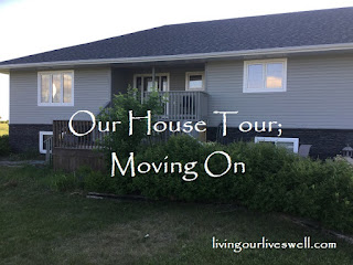 Our House Tour; Moving On