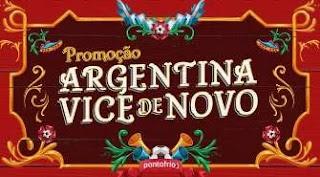 Promoção Argentina Vice de Novo Pontofrio