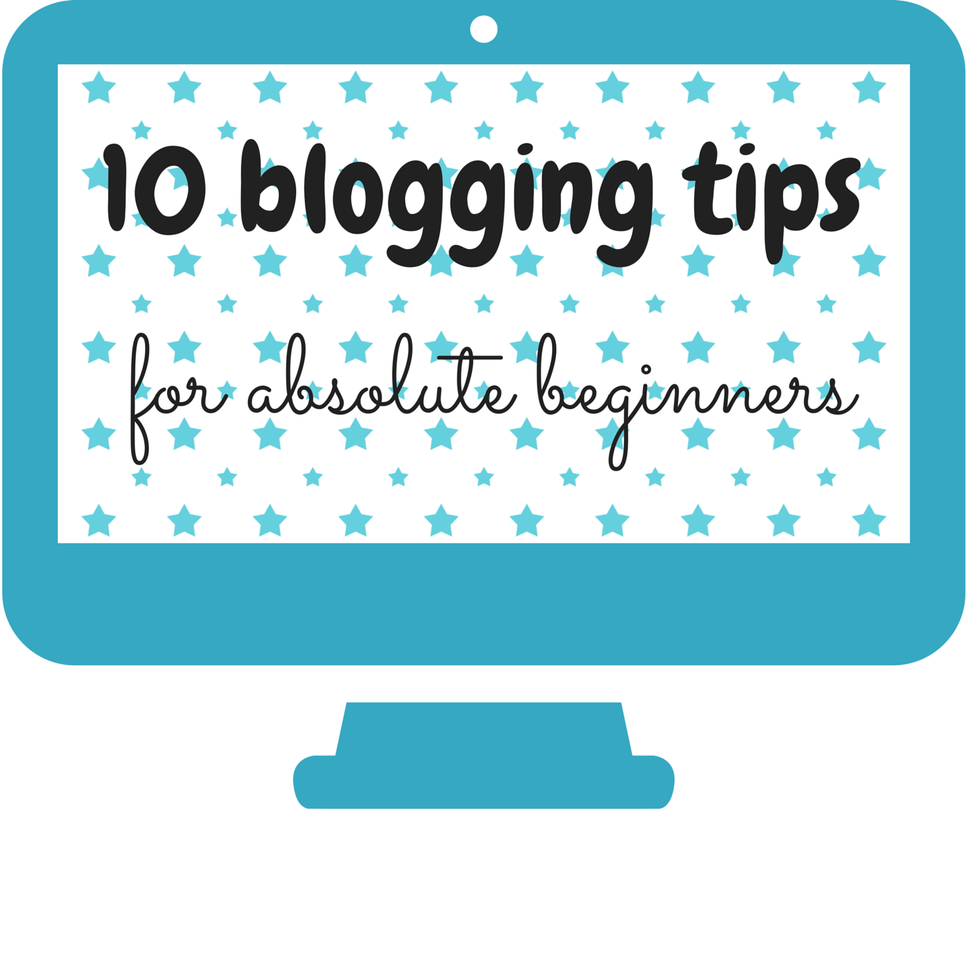 blogging tips, blog tips, 10 blogging tips for beginners
