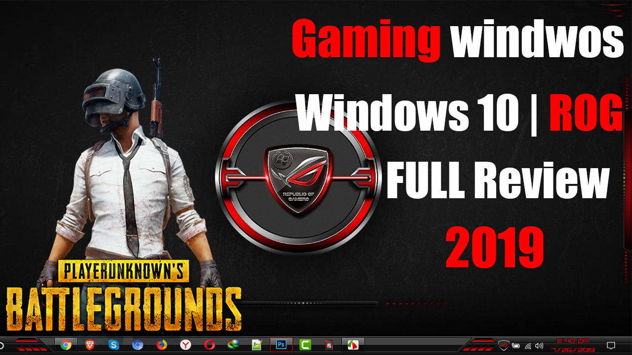 FULL Review Gaming Windows 10 ROG EDITION 2019 - TIPS LAB