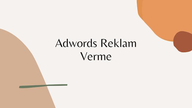 Adwords Reklam Verme