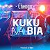 AUDIO | Chenga – KUKU NA BIA (Mp3) Download