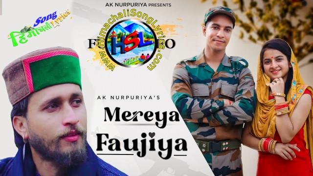 Mereya Faujiya Song Lyrics - Ak Nurpuriya