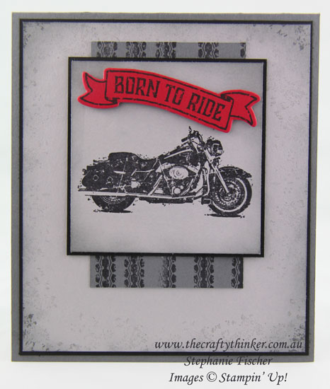 Stampin Up, #thecraftythinker, One Wild Ride, Masculine card, #crazycraftersbloghop, Stampin Up Australia Demonstrator, Stephanie Fischer, Sydney NSW