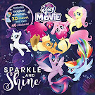 My Little Pony MLP The Movie: Sparkle and Shine Books