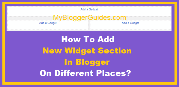 New Gadget Section, Widget Section, Widget Container