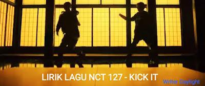Lirik Lagu NCT 127 Kick It