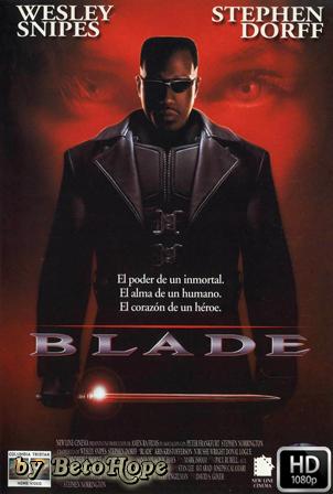 Blade [1080p] [Latino-Ingles] [MEGA]