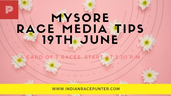 Mysore Race Media Tips 19 June