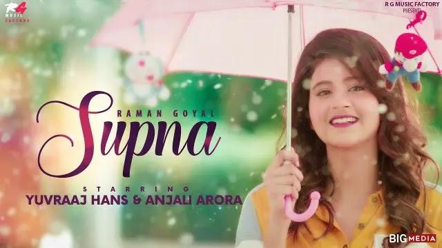 Supna Song Lyrics - Raman Goyal