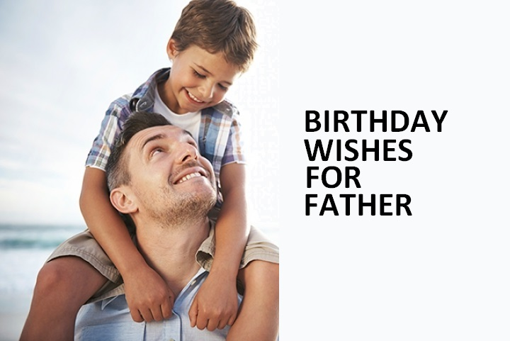 200+ Inspirational Birthday Wishes, Greetings, Sayings, Quotes for Father - Dad